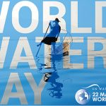 22nd March - World Water Day 2019